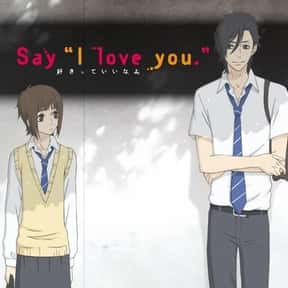 """Say """"I Love You"""" is listed (or ranked) 7 on the list The Best Romance Anime on Hulu"""