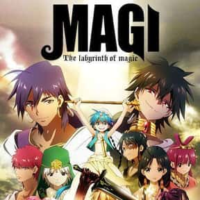 Magi: The Labyrinth of Magic is listed (or ranked) 7 on the list The Best Fantasy Anime on Netflix