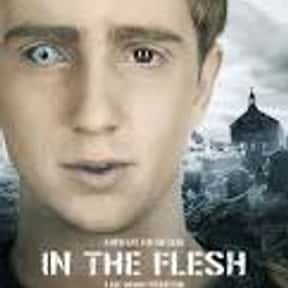 In the Flesh is listed (or ranked) 12 on the list The Best Zombie & Supernatural Shows On Hulu