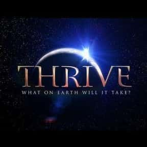 Thrive is listed (or ranked) 9 on the list The Best Documentaries About Aliens