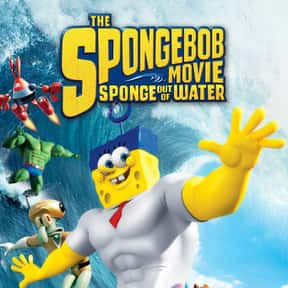 The SpongeBob Movie: Sponge Ou is listed (or ranked) 1 on the list The Best Movies With Water in the Title