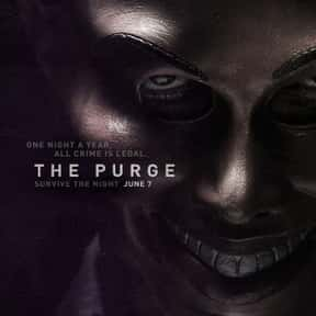 The Purge is listed (or ranked) 17 on the list The Best Thrillers Of The 2010s Decade