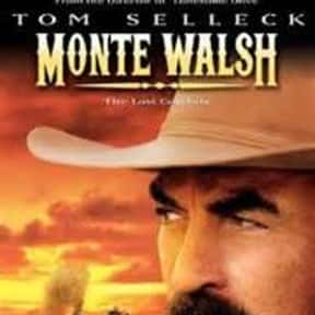 Monte Walsh is listed (or ranked) 21 on the list The Best Western Movies of the 21st Century