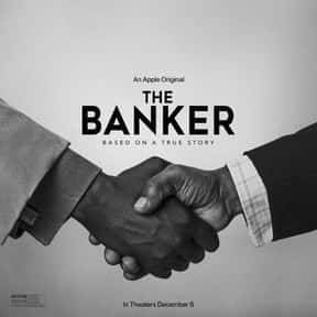 The Banker is listed (or ranked) 24 on the list The Most Woke Movies of All Time