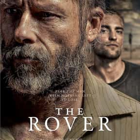 The Rover is listed (or ranked) 25 on the list The Best Robert Pattinson Movies