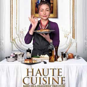 Haute Cuisine is listed (or ranked) 17 on the list The Best Movies About Cooking