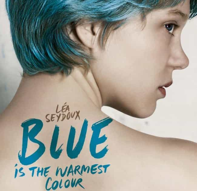 Blue Is the Warmest Colour is listed (or ranked) 2 on the list 17 Movies That Will Make Any Lady Question Their Sexuality