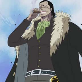Crocodile is listed (or ranked) 24 on the list The Greatest Anime Villains of All Time