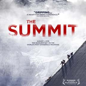 The Summit is listed (or ranked) 6 on the list The Best Films About Climbing