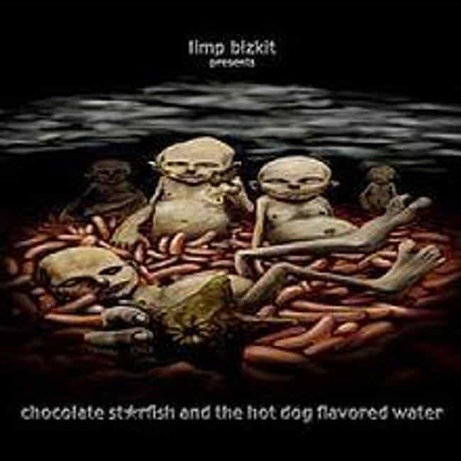 Chocolate Starfish and the Hot... is listed (or ranked) 2 on the list The Best Limp Bizkit Albums of All Time