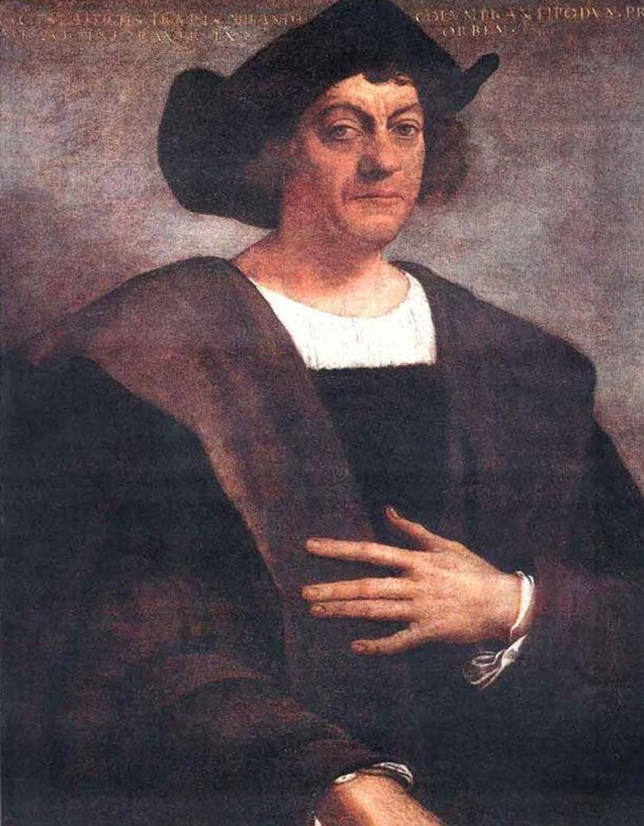 Christopher Columbus Didn' is listed (or ranked) 3 on the list Historical Figures Who Are Nothing Like The People They're Painted To Be
