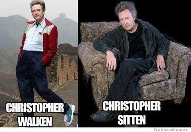 Christopher Walken is listed (or ranked) 2 on the list Hilarious Name Puns That Will Make You Roll Your Eyes So Hard