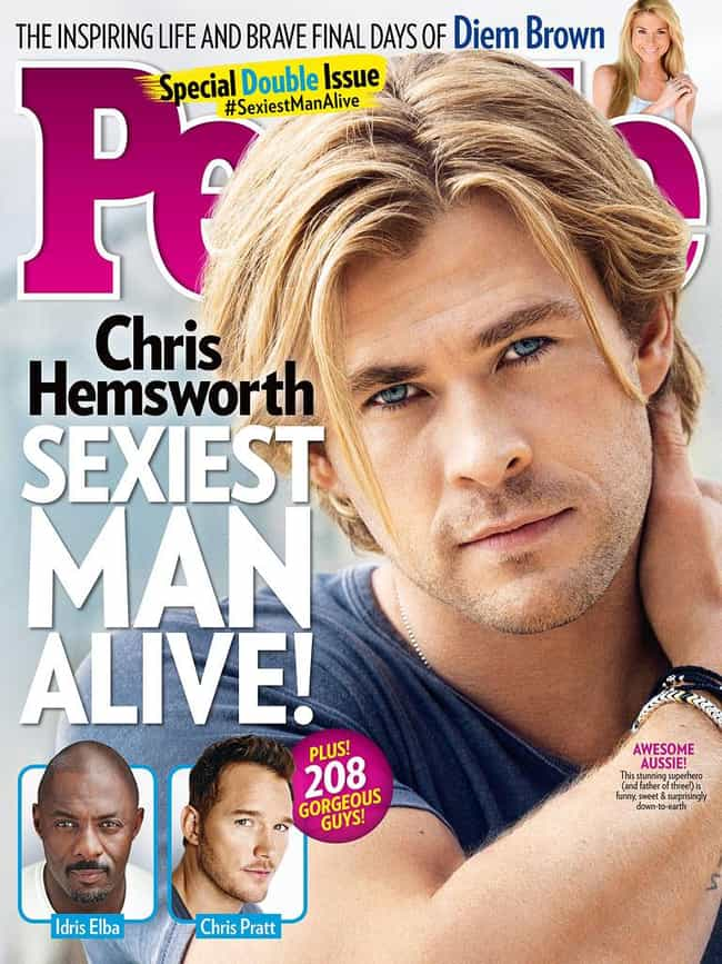 Chris Hemsworth is listed (or ranked) 1 on the list All People's Sexiest Man Alive Covers, Ranked By Current Sexiness Standards