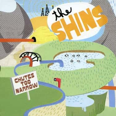 Chutes Too Narrow is listed (or ranked) 2 on the list The Best The Shins Albums, Ranked