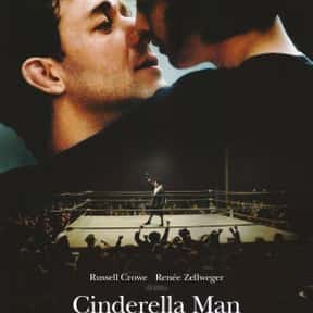 Cinderella Man is listed (or ranked) 7 on the list The Best Movies About Underdogs