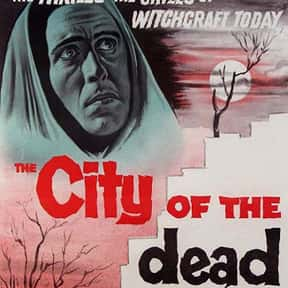 The City of the Dead is listed (or ranked) 19 on the list The Best Horror Movies Set in Hotels