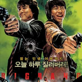 Big Bang is listed (or ranked) 23 on the list The Best Korean Movies On Amazon Prime
