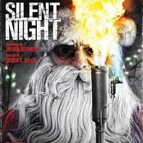 Silent Night is listed (or ranked) 9 on the list The Best Christmas Horror Movies That Will Sleigh You