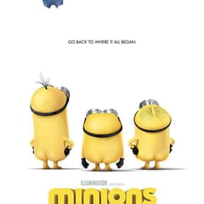 Minions is listed (or ranked) 25 on the list The Best Movies for Families