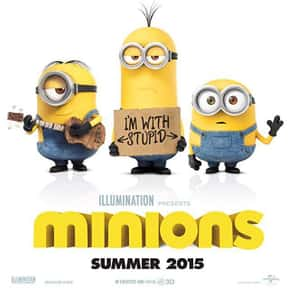Minions is listed (or ranked) 1 on the list The Best CGI Kids Movies
