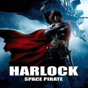 Space Pirate Captain Harlock is listed (or ranked) 18 on the list The Greatest Animated Sci Fi Movies