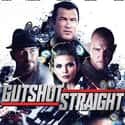 Gutshot Straight is listed (or ranked) 50 on the list The Best Steven Seagal Movies