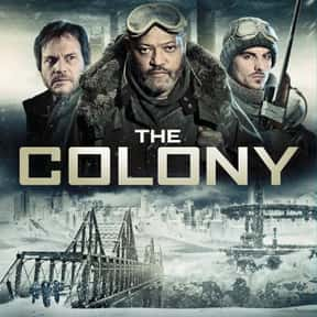 The Colony is listed (or ranked) 2 on the list Best Science Fiction Movies Streaming on Hulu