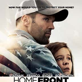 Homefront is listed (or ranked) 14 on the list The Best Jason Statham Movies of All Time, Ranked