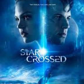 Star-Crossed is listed (or ranked) 6 on the list The Greatest TV Shows About Star-Crossed Lovers And Other Doomed Relationships