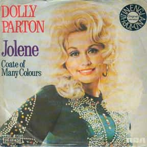 Jolene (Originally Performed B is listed (or ranked) 11 on the list The Best Songs with a Girl's Name in the Title