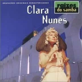 Clara Nunes is listed (or ranked) 16 on the list Famous People Named Clara