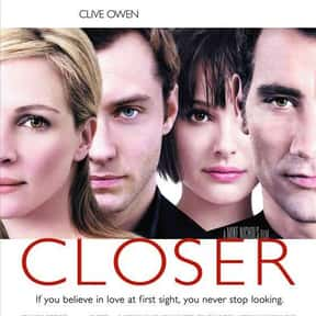 Closer is listed (or ranked) 19 on the list The Best Steamy Romance Movies, Ranked