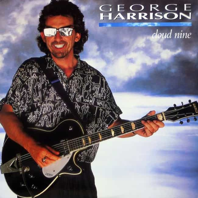 Cloud Nine is listed (or ranked) 2 on the list The Best George Harrison Albums of All Time