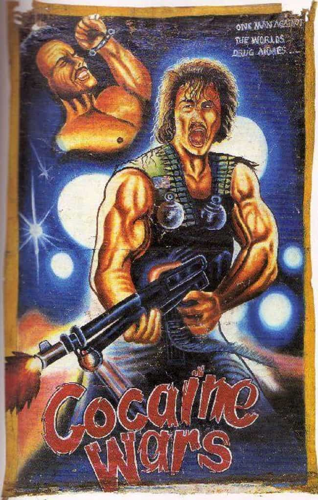 Cocaine Wars is listed (or ranked) 3 on the list These Hand-Painted Movie Posters From Ghana Are Just Nuts