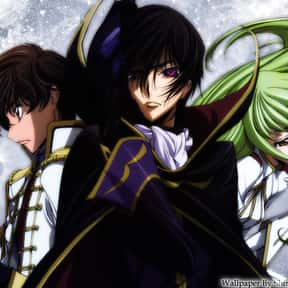 Code Geass is listed (or ranked) 8 on the list The Best Anime Series of All Time