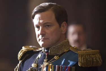 Colin Firth As George VI In 'T is listed (or ranked) 1 on the list Famous Actors Who Played Famous Kings, Ranked By Regality