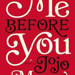 Me Before You is listed (or ranked) 1 on the list The Best Jojo Moyes Books