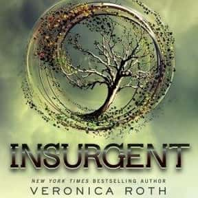 Insurgent is listed (or ranked) 25 on the list The Greatest Dystopian Novels