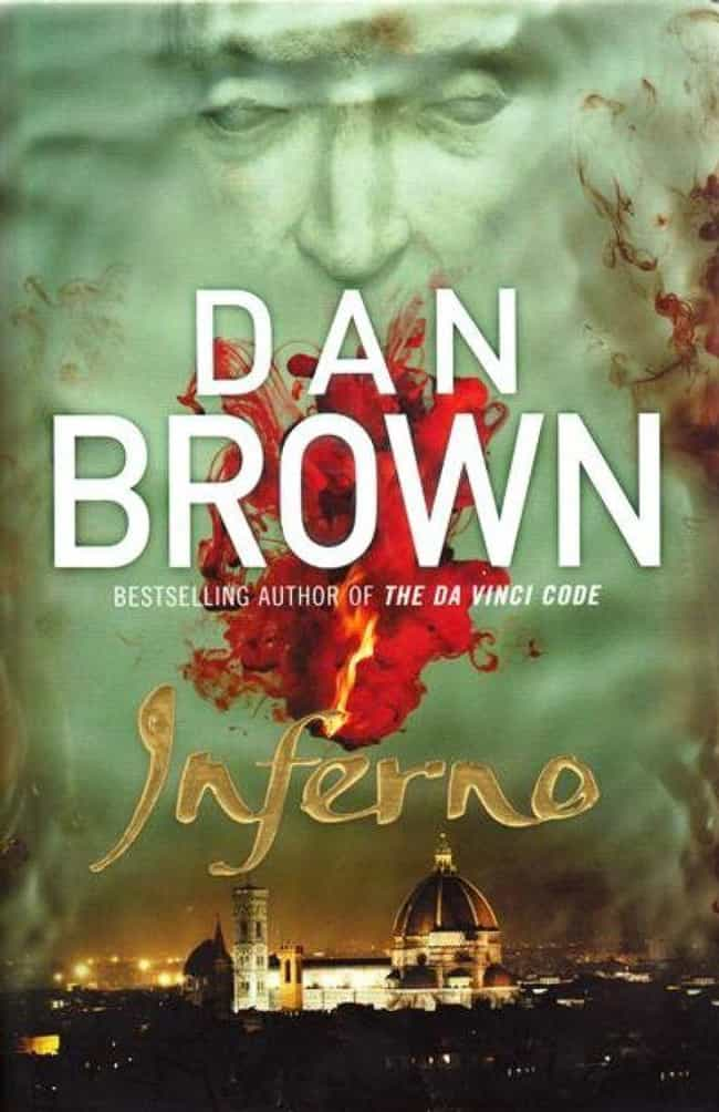 Inferno is listed (or ranked) 4 on the list All the Robert Langdon Books, Ranked Best to Worst