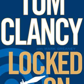 Locked On is listed (or ranked) 16 on the list The Best Tom Clancy Books of All Time
