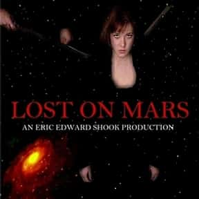 Lost on Mars is listed (or ranked) 3 on the list The Best Mars Movies