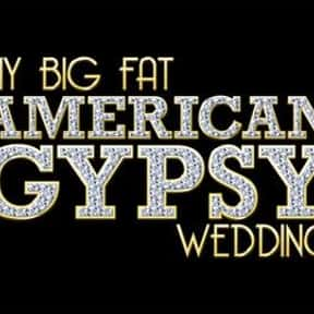 My Big Fat American Gypsy Wedd is listed (or ranked) 8 on the list The Best Wedding Shows in TV History