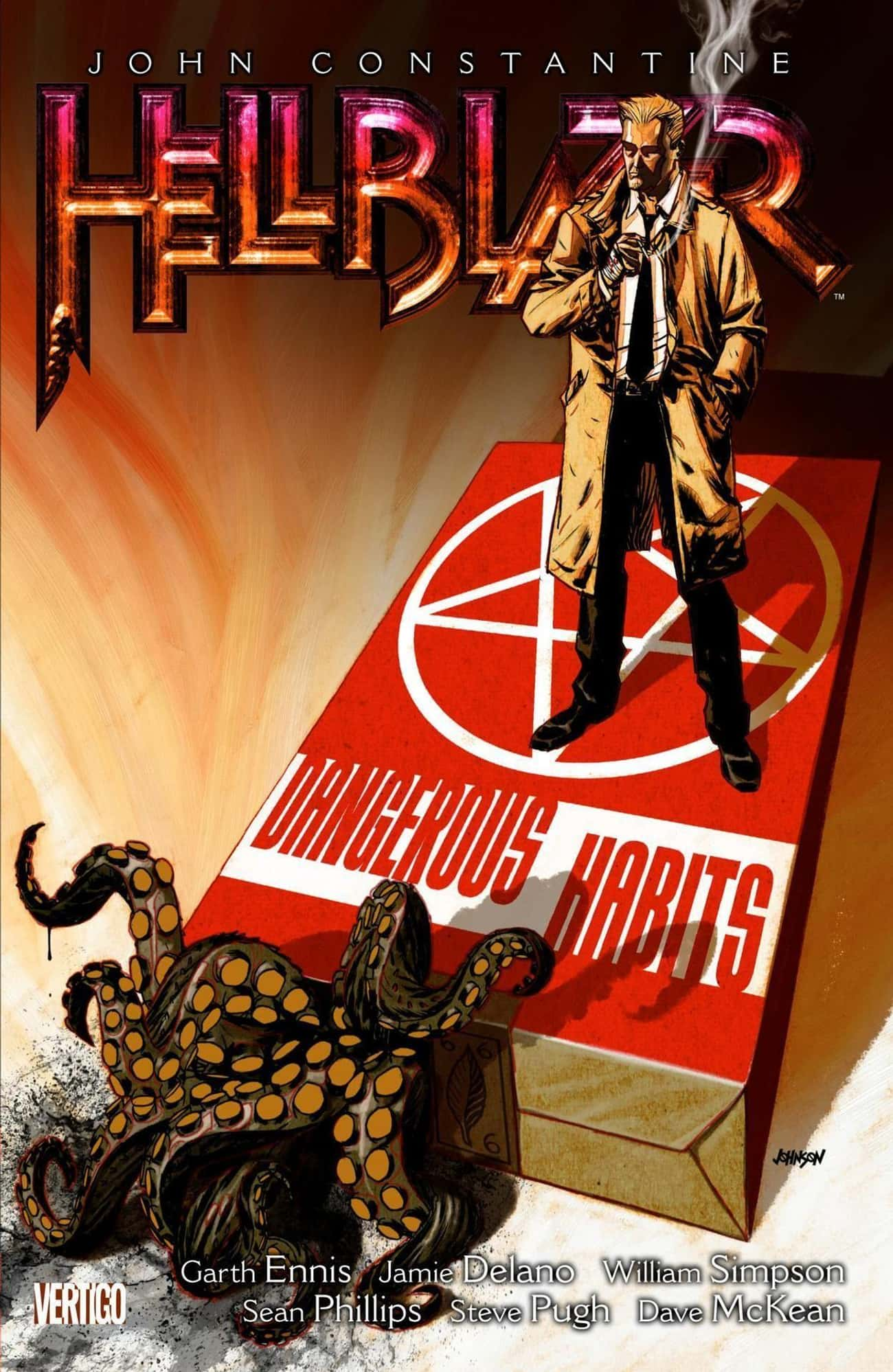 Dangerous Habits is listed (or ranked) 2 on the list The Best John Constantine Storylines In Comics
