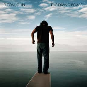 The Diving Board is listed (or ranked) 22 on the list The Best Elton John Albums of All Time