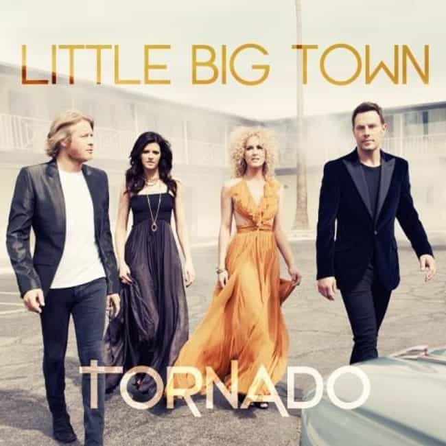 Tornado is listed (or ranked) 4 on the list The Best Little Big Town Albums Released So Far