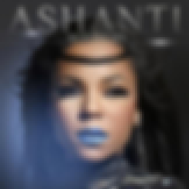 Braveheart is listed (or ranked) 3 on the list The Best Ashanti Albums of All Time