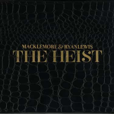 The Heist is listed (or ranked) 1 on the list The Best Macklemore Albums, Ranked