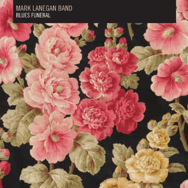 Blues Funeral is listed (or ranked) 2 on the list The Best Mark Lanegan Albums of All Time