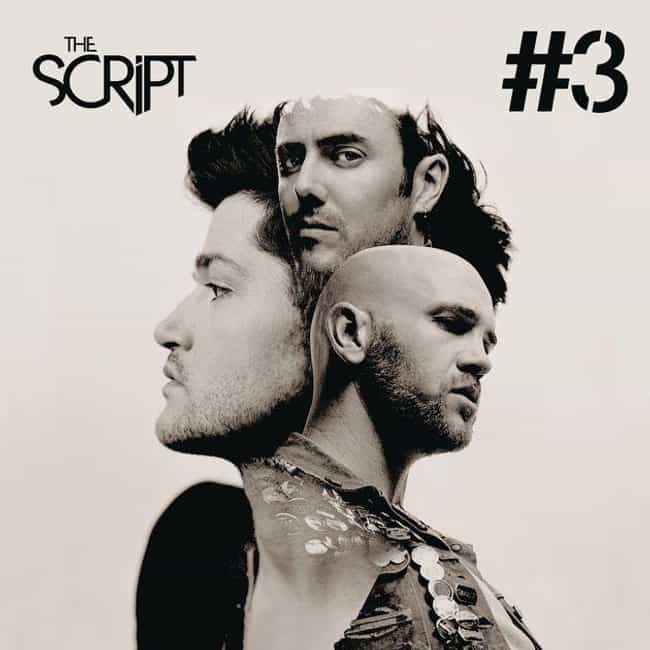 #3 is listed (or ranked) 3 on the list The Best The Script Albums, Ranked