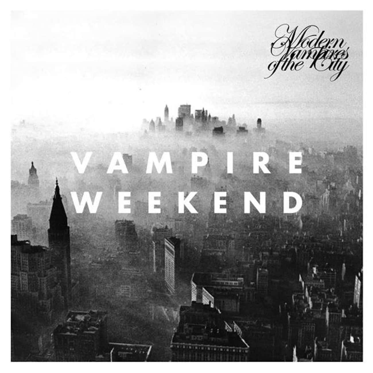 Modern Vampires of the City is listed (or ranked) 1 on the list The Best Vampire Weekend Albums, Ranked